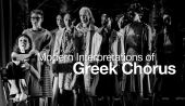 Modern Interpretations of Greek Chorus
