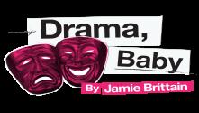 Drama, Baby