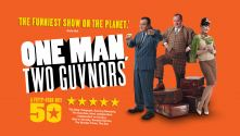 One Man, Two Guvnors. A 50 star hit, with three tour cast members and suitcases