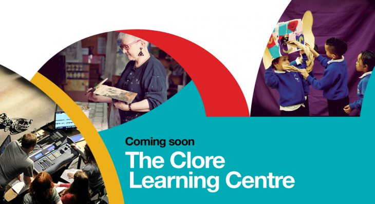 Clore Learning Centre: Coming Soon